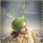 Sift Satinder Sartaj Mp3 Song Album Songs Songs