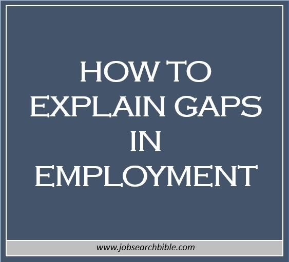Our experts give their advice on how to explain gaps in employment - gaps in employment