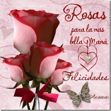 Bonitas Imagenes De Flores Con Frases Para Felicitar a Las Mamas ...