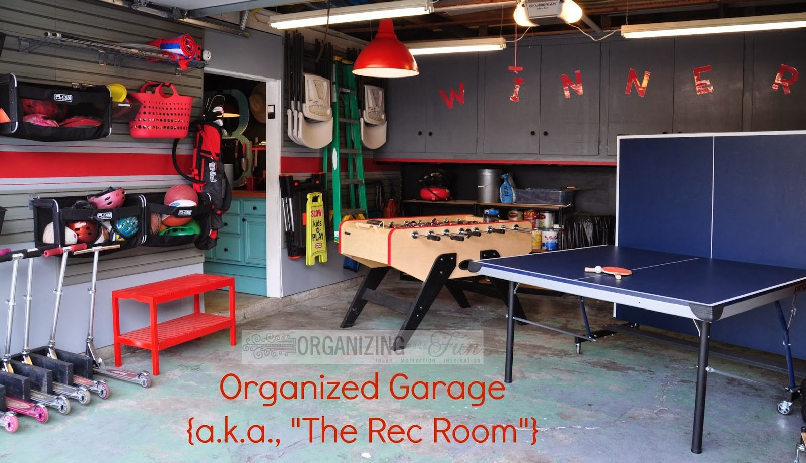Organizing Made Fun My Garage Is More Organized Garage Game Rooms Rec Room Garage Playroom