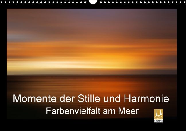 Momente der Stille und Harmonie - CALVENDO Kalender von Wiltrud Doerk