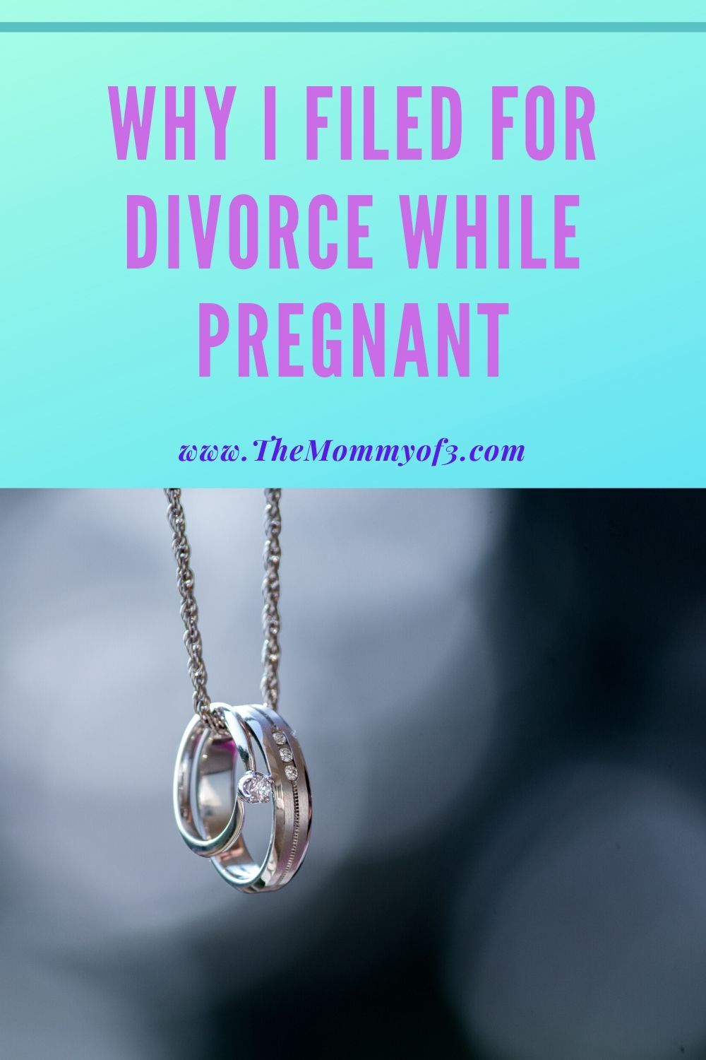 Why I Filed For Divorce While Pregnant in 2020 Divorce