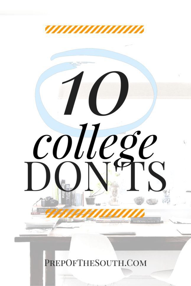 10 College Don'ts // Back to School | Prep of The South