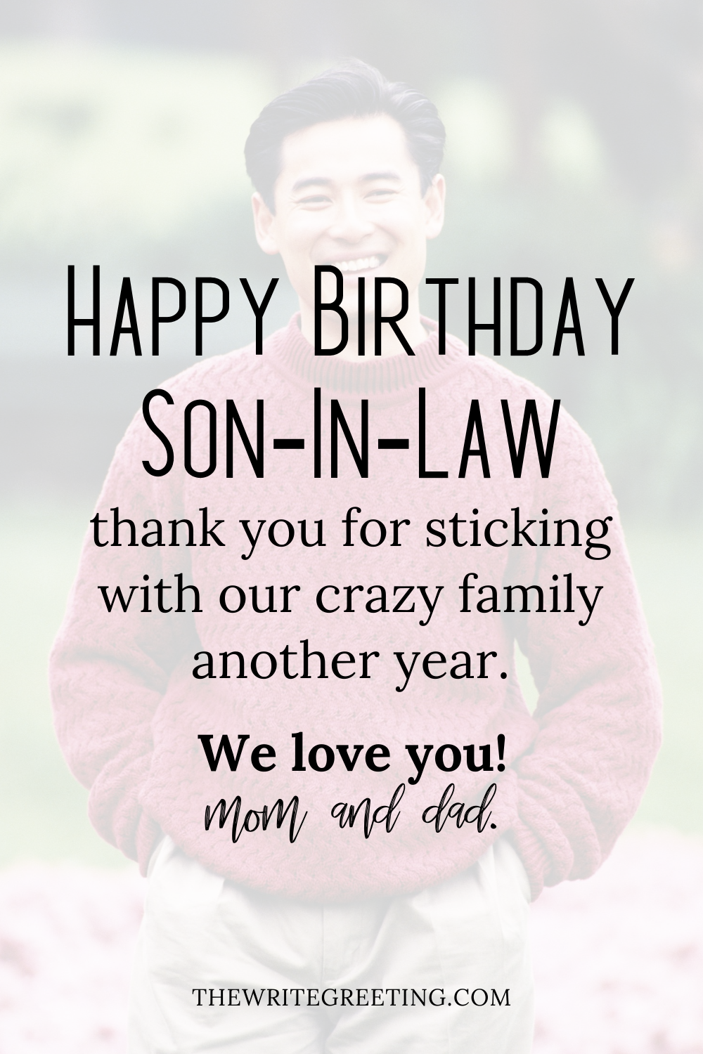 Happy Birthday Wishes For A Son In Law Birthday Wishes Birthday Wishes For Son Inspirational Birthday Message