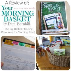 The Unplugged Family: A Review of Your Morning Basket along with The Big Basket planning tools for inspiring meaningful Morning Time