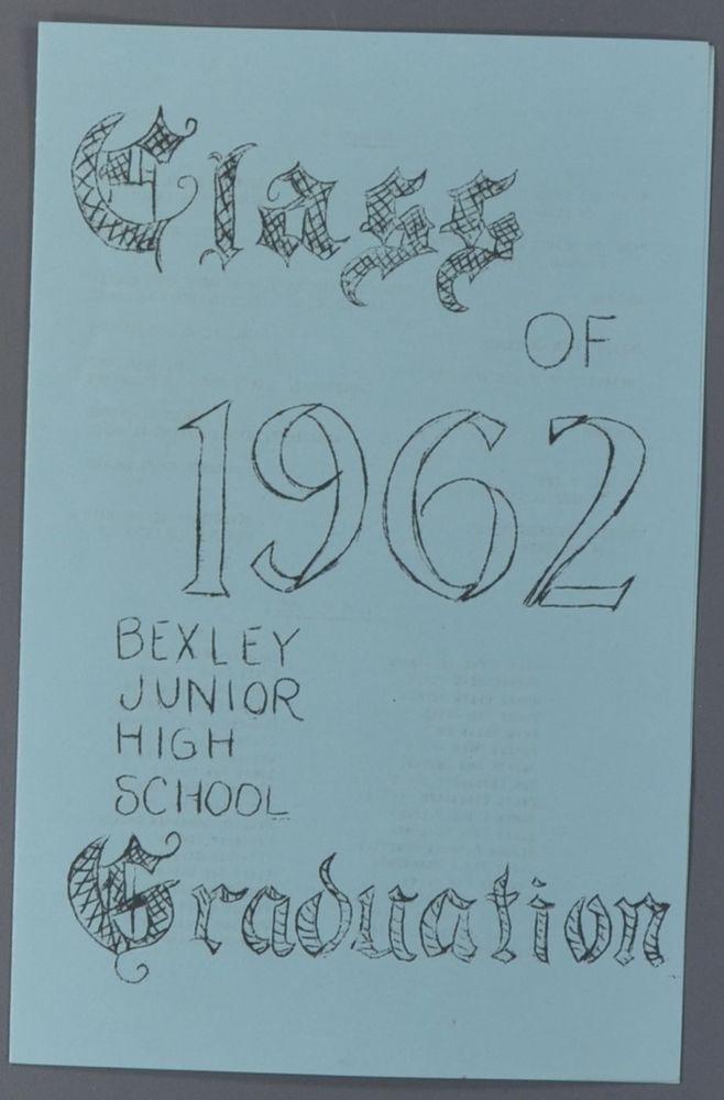 Class of 1962 Bexley Junior High School Graduation Program - graduation program