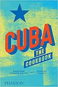 Cuba: The Cookbook (FOOD COOK)