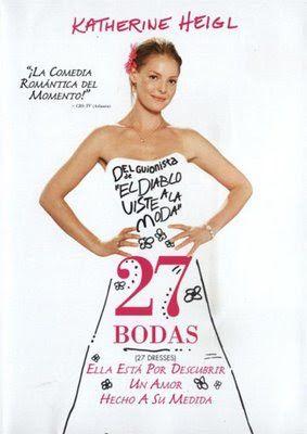 27 Bodas Dvdrip Latino Boda Latina Bodas Peliculas Completas