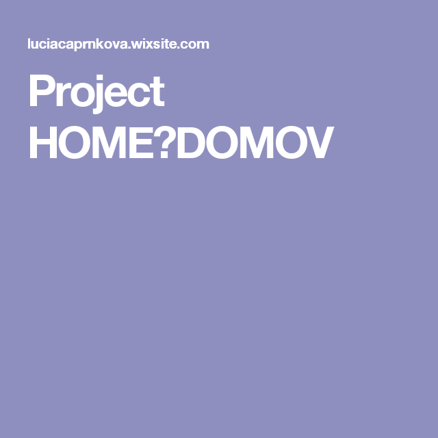 Project HOME♡DOMOV