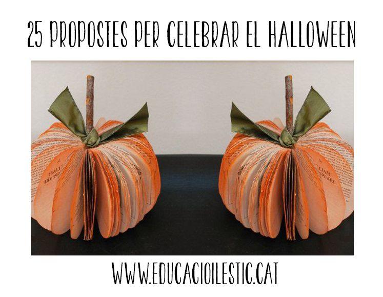25 propostes per celebrar el Halloween