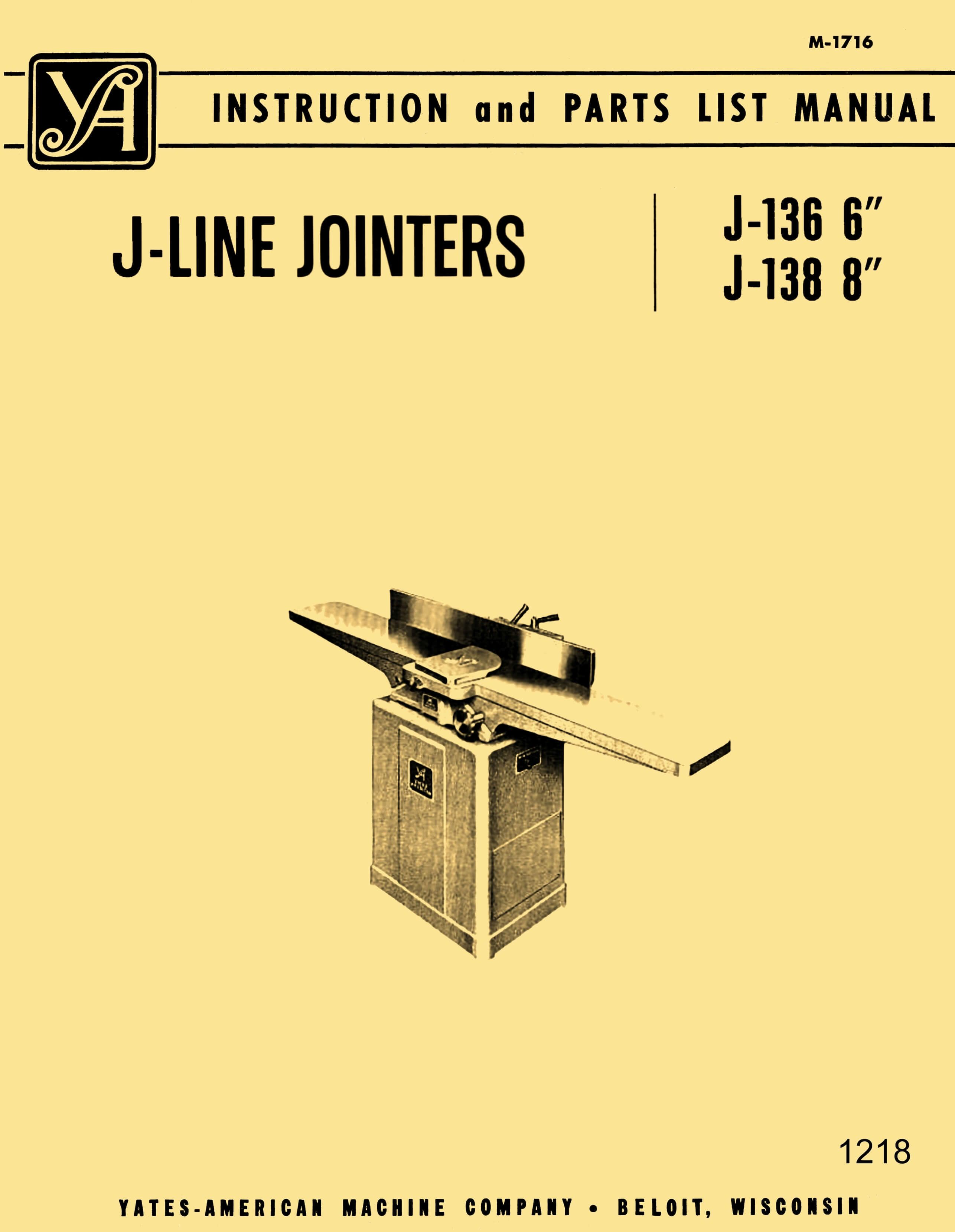"YATES-AMERICAN J-Line 6"" & 8"" Jointers Models J-136 J-138 Operator & Parts  Manual | Ozark Woodworker Shop | Pinterest | Manual, Woodworking and  American"