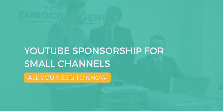 YouTube Sponsorship for Small Channels All You Need to