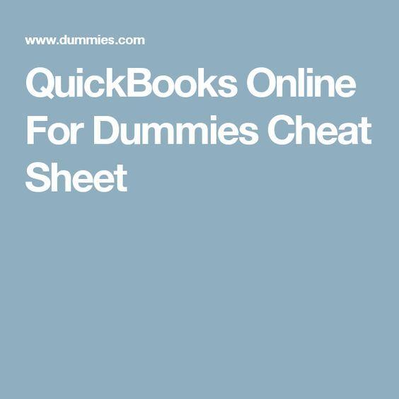 QuickBooks Online For Dummies Cheat Sheet | quickbooks | Pinterest