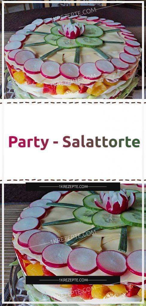Party – Salattorte (mit Bildern) | Salattorte, Salattorte ...