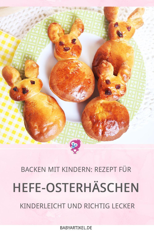 Backen mit Kindern - Rezept für süße Hefe-Osterhäschen | Babyartikel.de Magazin
