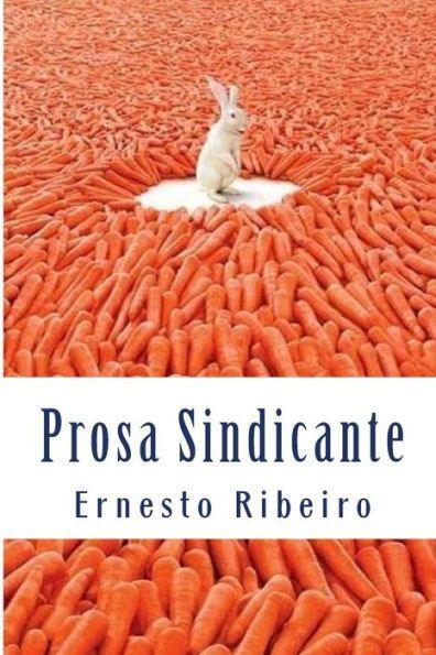 Prosa Sindicante: Registos do grotesco