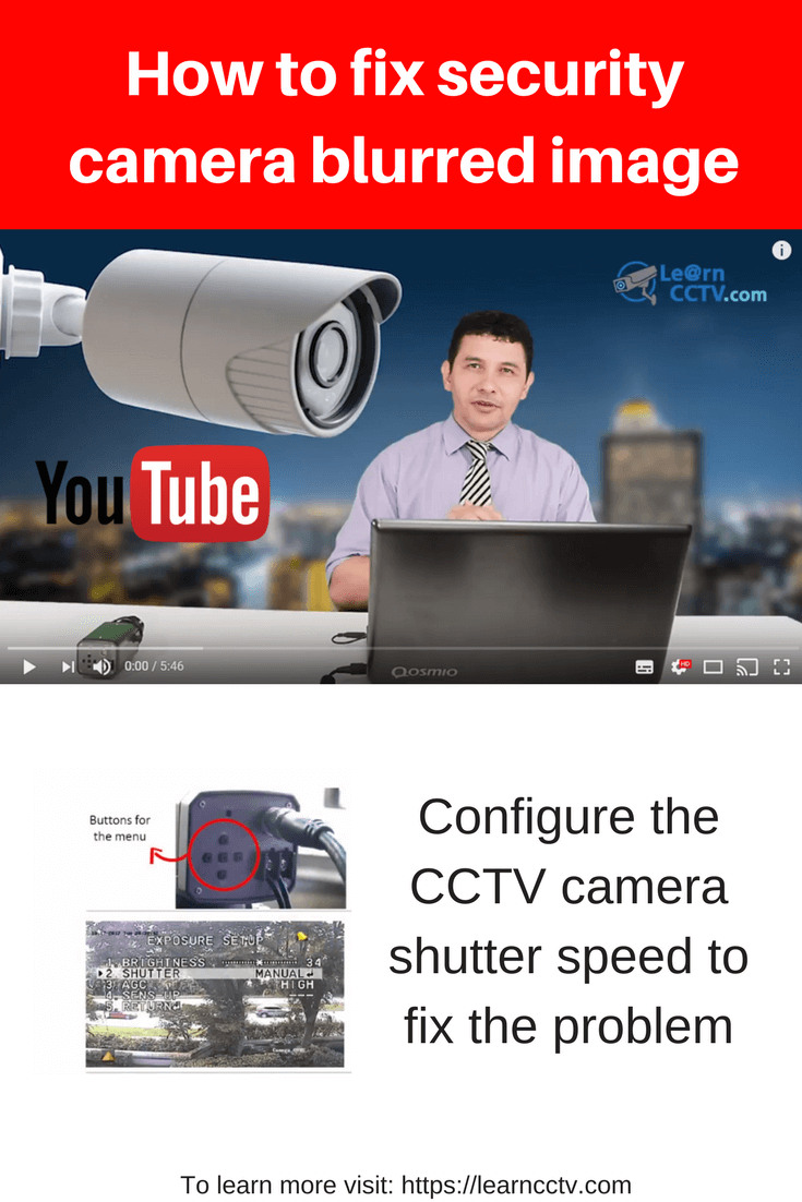 Configure the CCTV camera shutter speed to control to fix