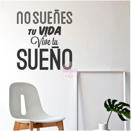 Vinilo Decorativo Pared Frase Tipografico No Sue Es Tu