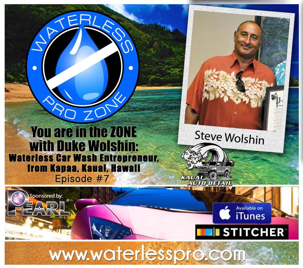 """The Waterless Pro Zone with Steve """"DUKE"""" Wolshin of Kauai"""