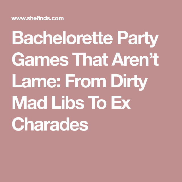 Wedding Charades Ideas: 8 Fun Bachelorette Party Games The Bride Will Actually