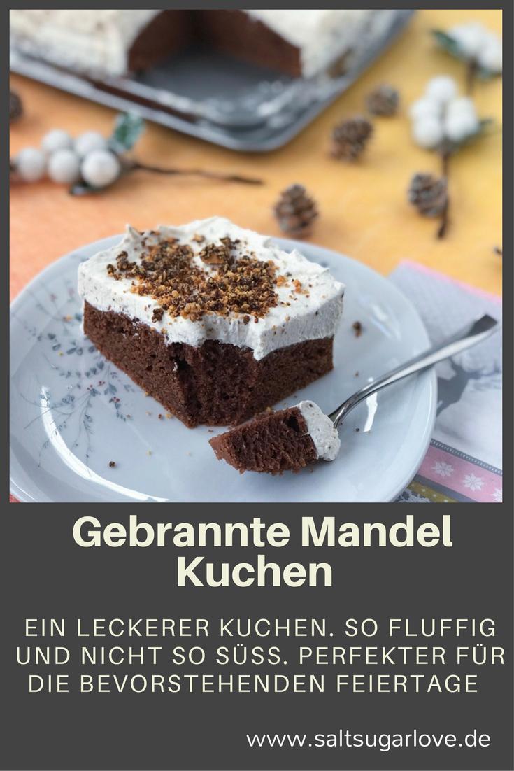 Gebrannte Mandel Kuchen Pinterest Tasty Cake And Food