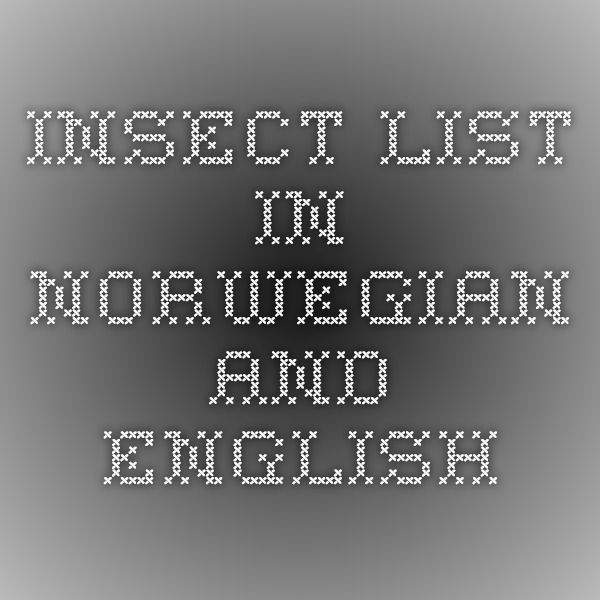 insect list in Norwegian and English