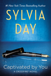 Download Book Captivated By You Pdf Epub Mobi Pdf Epub Sylvia Day Sylvia Day Day Book Book Boyfriends