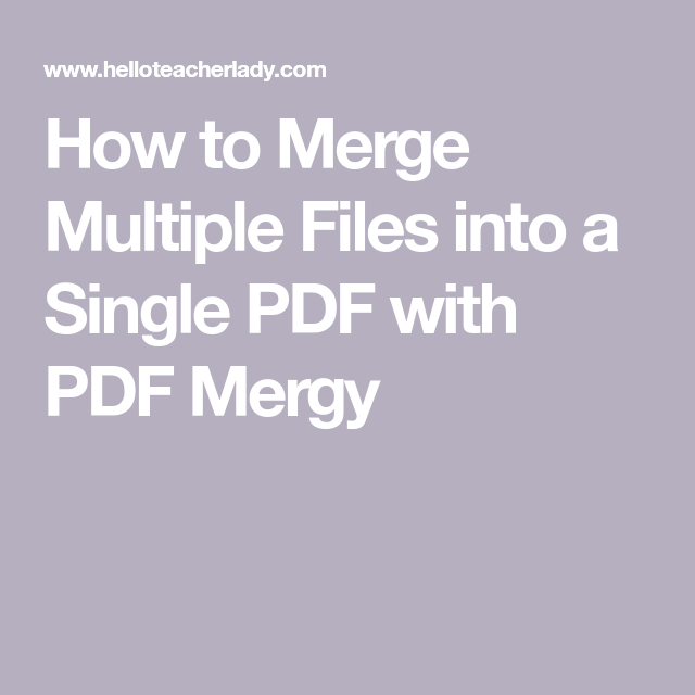Jan 27 How To Merge Multiple Files Into A Single PDF With