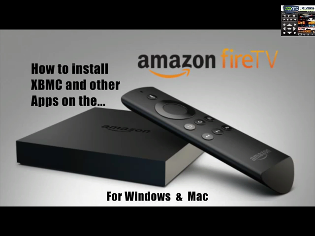 How to Install XBMC Kodi on Amazon Fire TV using Win or