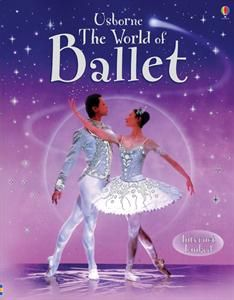 Usborne Books & More. World of Ballet IL.Fabulous book