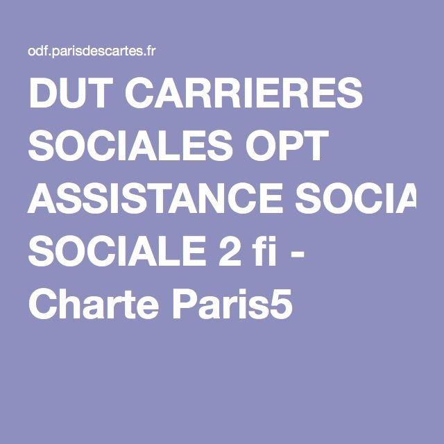 DUT CARRIERES SOCIALES OPT ASSISTANCE SOCIALE 2 fi - Charte Paris5