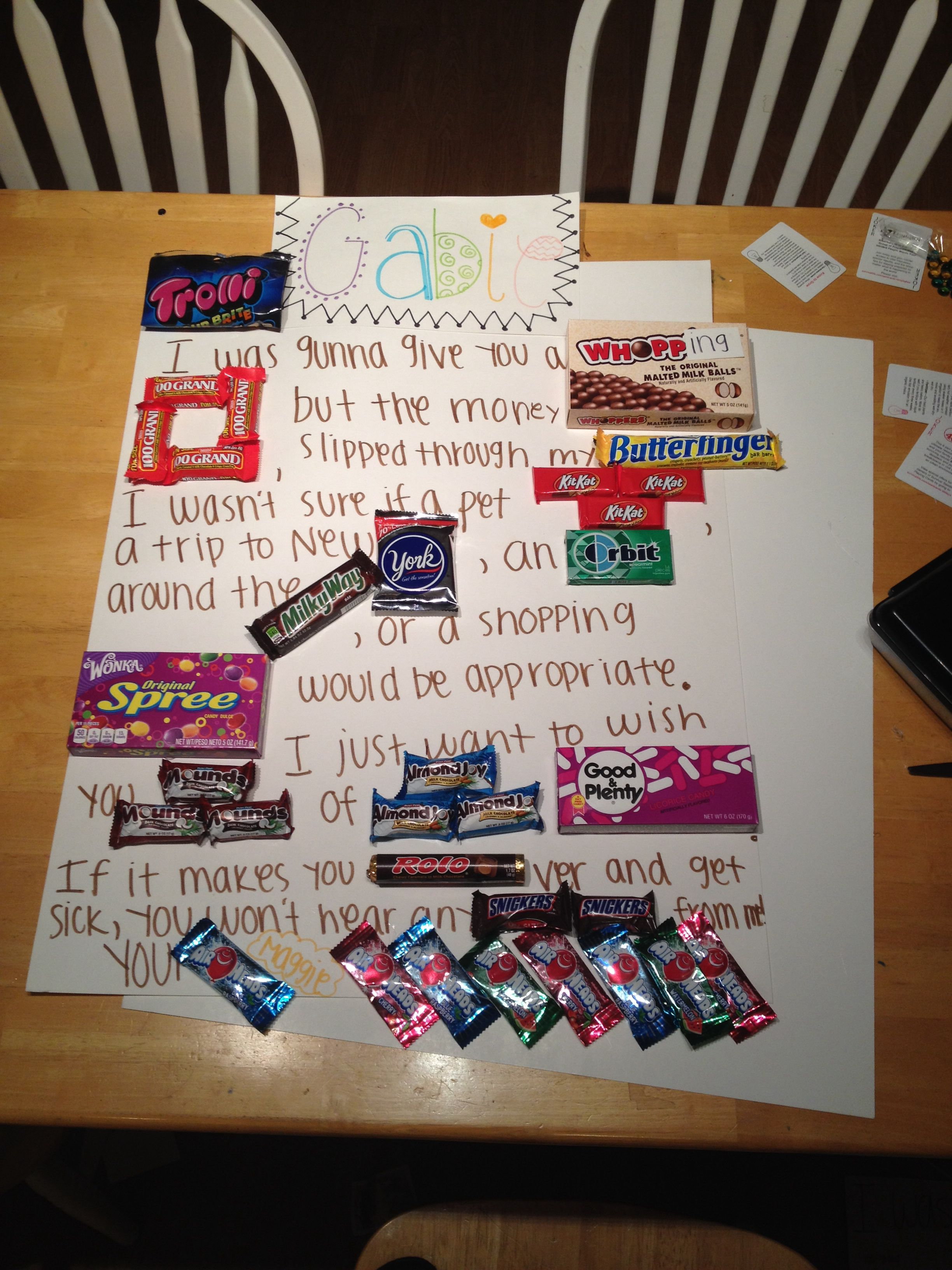I Made A Candy Poster For My Best Friend Love You Gabie