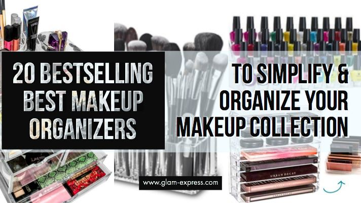20 Bestselling Best Makeup Organizers On Amazon If You Re