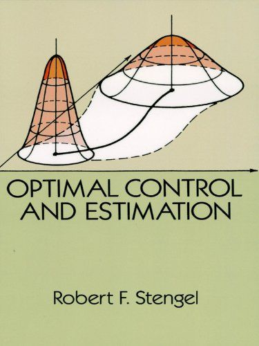 Optimal Control And Estimation Dover Books On Mathematics Optimal Control Control Theory Optimization