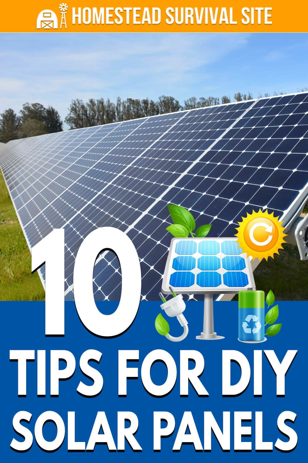 10 Tips For Diy Solar Panels Homestead Survival Site In 2020 Diy Solar Diy Solar Panel Solar