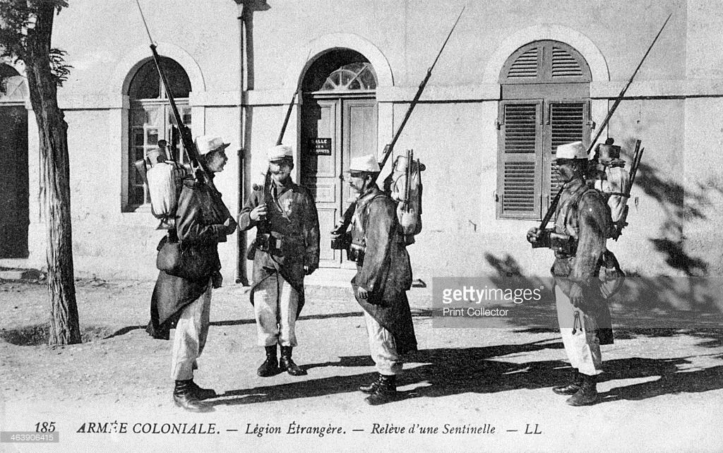 The Changing Of The Guard The French Foreign Legion C1910 The French Foreign Legion Was Established In 1831 A French Foreign Legion Legion French Pictures