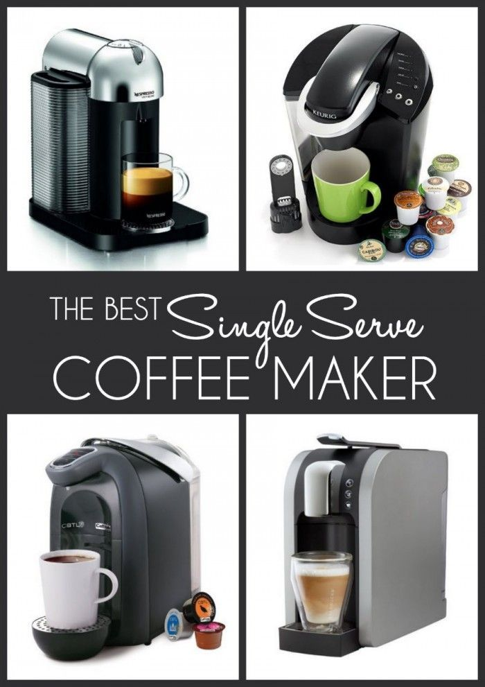 The Best Single Serve Coffee Makers Psmm Pinterest Coffee