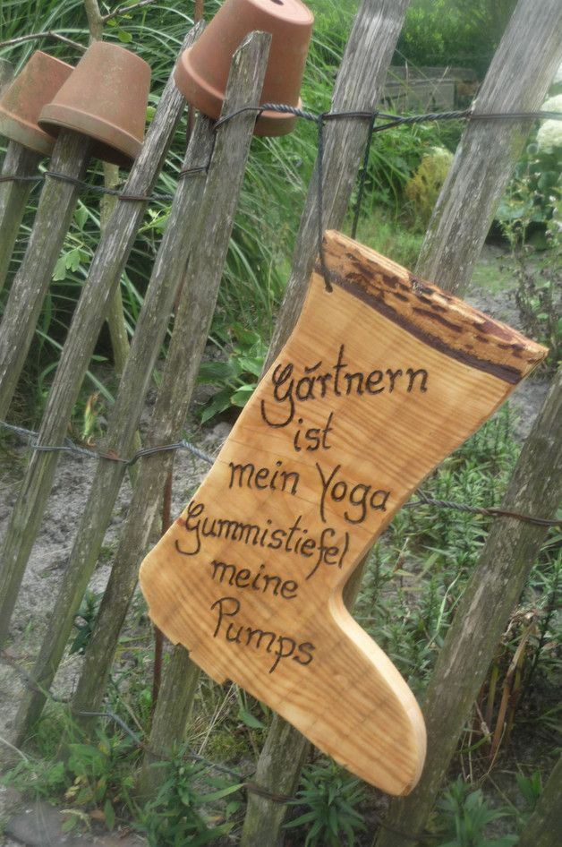 Die Seele Im Garten Baumeln Lassen Ein Sinnliches Witziges Zitat Geschrieben Gebrannt Auf Einem Grossen Ausgesagtem St Spruche Garten Gartenarbeit Garten