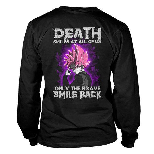 Super Saiyan - Death smiles at all of us only the brave smile back Black Goku -Unisex Long Sleeve - SSID2016