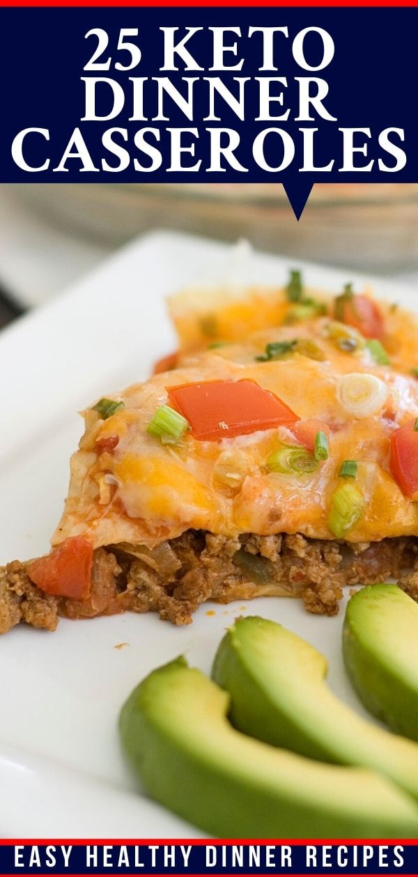 25 Easy Keto Casseroles Everyone On The Keto Diet Needs For Weight Loss (Keto Comfort Food) #easydinnerrecipes