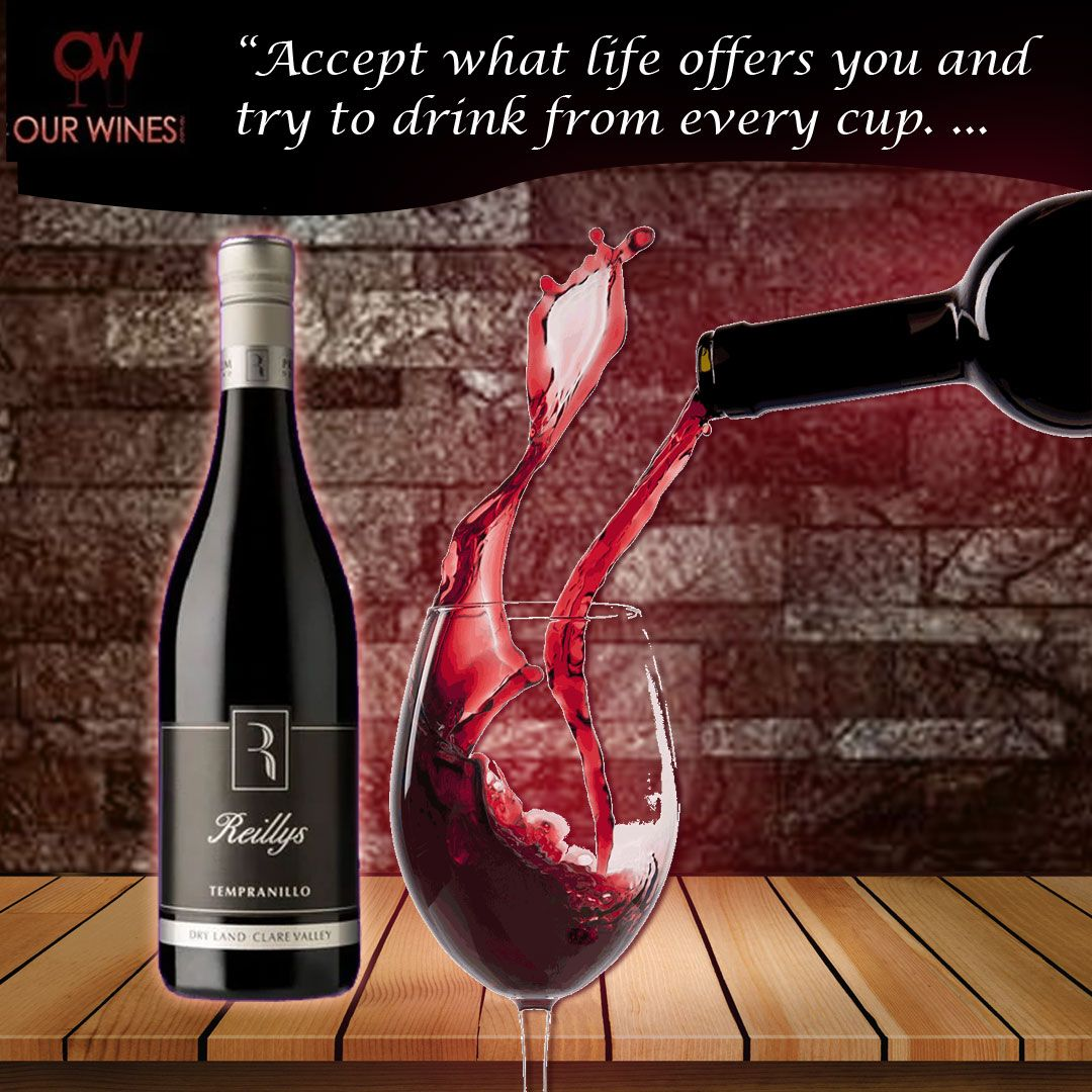 Quoteoftheday Wine A Little Laugh A Lot Wines Redwines Ourwines Red Wine Tempranillo Wines