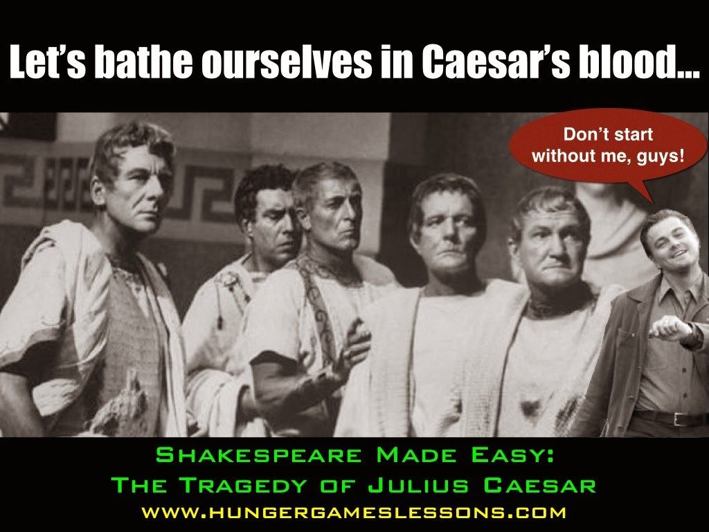 Shakespeare Made Easy The Tragedy Of Julius Caesar In Memes With Special Appearances By