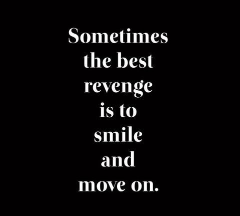 Break up quotes: the best revenge is to smile and move on