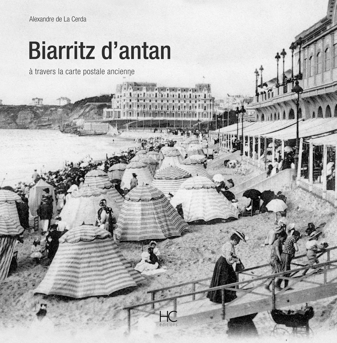 Carte Postale Biarritz D Antan Biarritz Tourisme En France Image De Ville