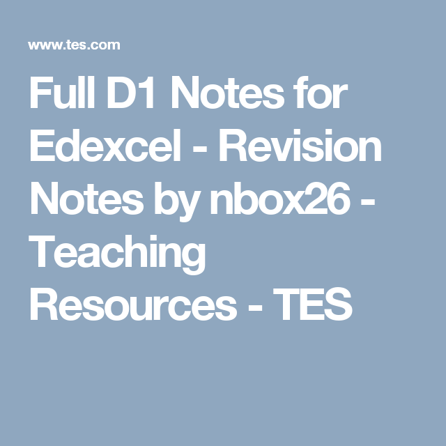 Full D1 Notes for Edexcel - Revision Notes by nbox26 - Teaching ...