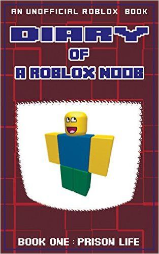 Roblox Default Noob Face Póster Diary Of A Roblox Noob Prison Life Roblox Noob Diaries Volume 1 Robloxia Kid 9781539609513 Amazonsmile Books Ninos