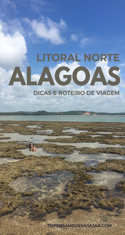 Litoral Norte De Alagoas Roteiro De 8 Dias Roteiros De Viagem