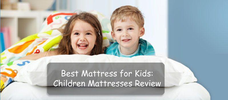 super popular ad4ba 8e0f1 Best Mattress for Kids: Children Mattresses Reviews and ...