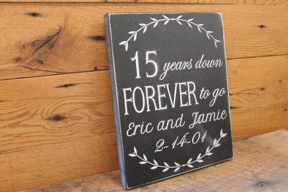 15 Year Wedding Anniversary Gift For Husband: 15 Years Down Forever To Go, 15 Year Anniversary Wedding