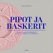 Pipot ja baskerit : virkkaa veikeitä päähineitä naiselle, miehelle ja lapselle / Hilpi Koivisto